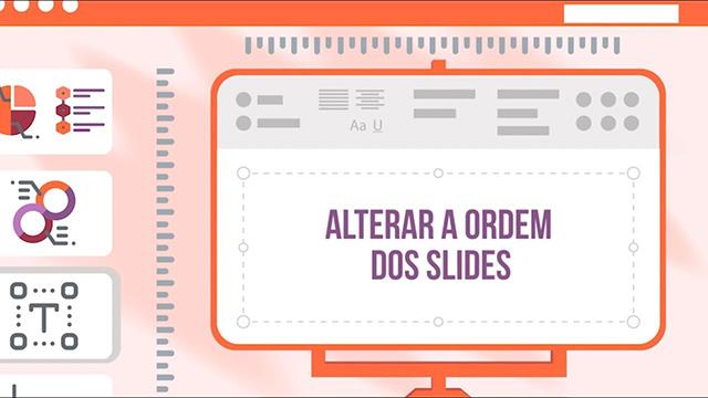 Alterar a Ordem dos Slides