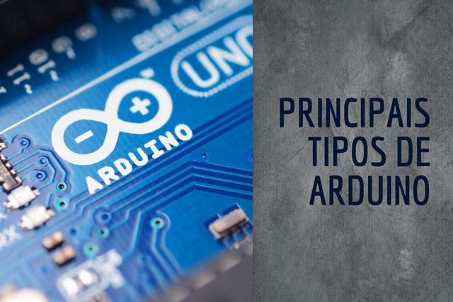 Principais Tipos de Arduino